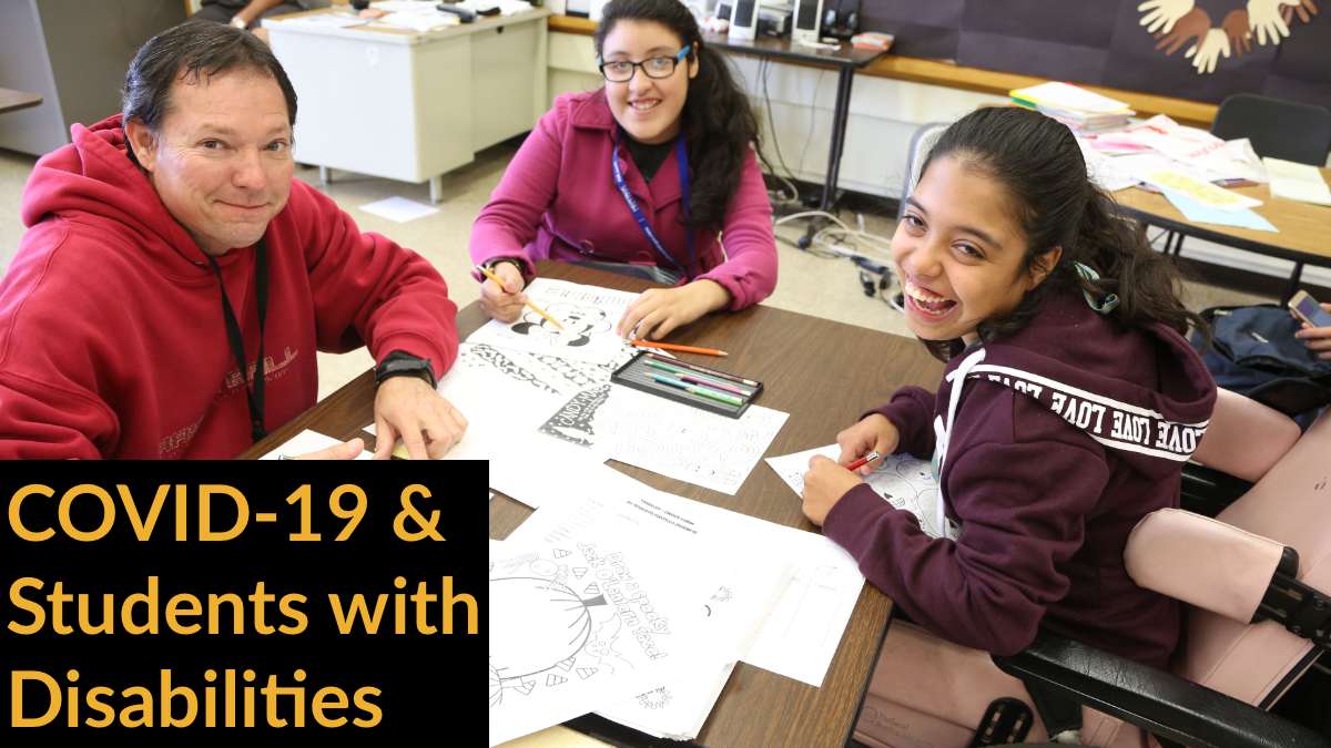 Three students with disabilities working at a table together. Text: COVID-19 & Students with Disabilities